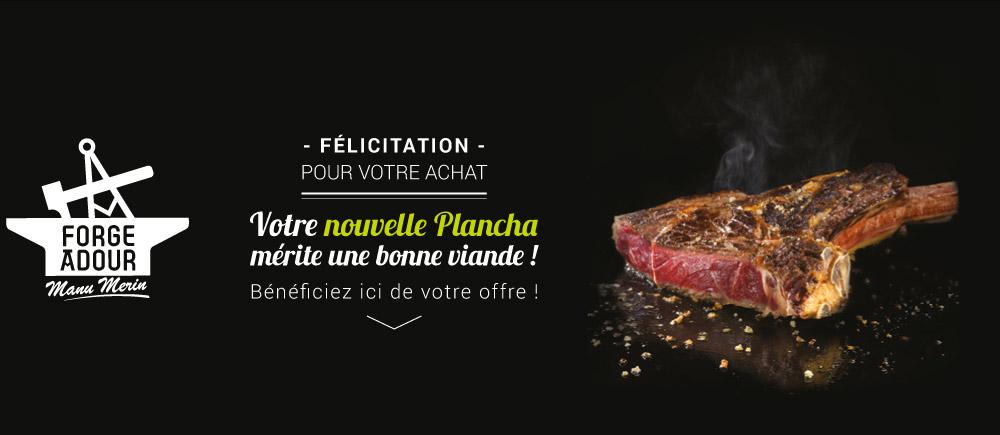 Votre nouvelle plancha mérite une bonne viande: bénéficiez ici de votre offre